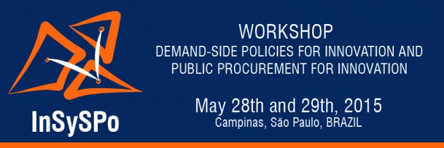 WORKSHOP [may/2015]: Demand-side policies for innovation and public procurement for innovation
